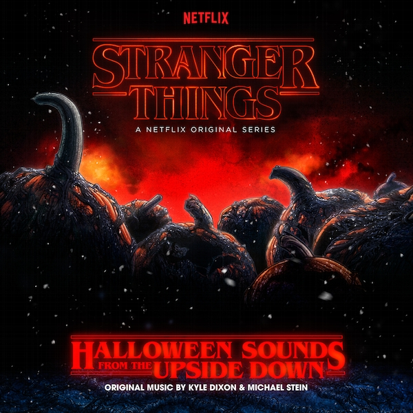 Kyle Dixon & Michael Stein - Stranger Things: Halloween Sounds From The Upside Down Vinyl