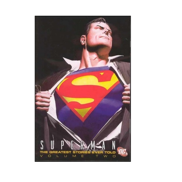 Superman The Greatest Stories Ever Told Volume 2 Paperback