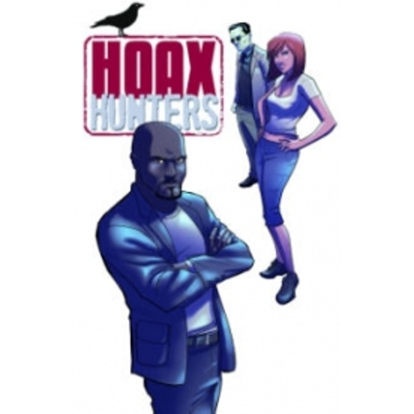 Hoax Hunters Volume 2: Secrets and Lies TP