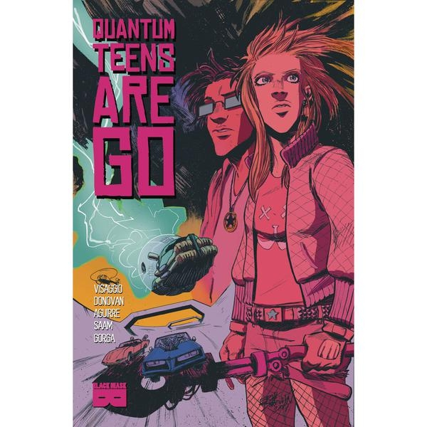 Quantum Teens Are Go: Volume 1