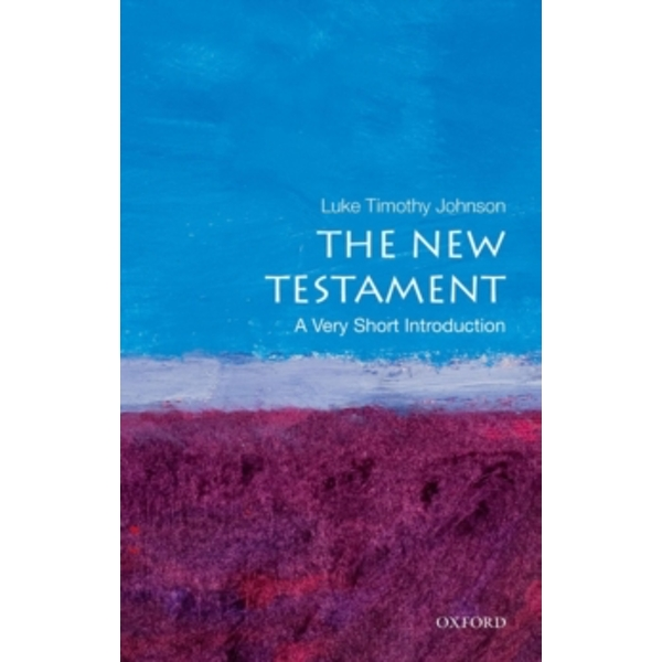 The New Testament: A Very Short Introduction by Luke Timothy Johnson (Paperback, 2010)