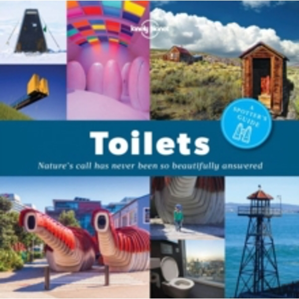 A Spotter's Guide to Toilets by Lonely Planet (Paperback, 2016)