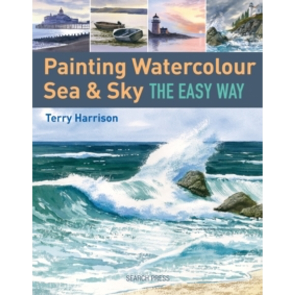 Painting Watercolour Sea & Sky the Easy Way by Terry Harrison (Paperback, 2015)
