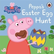 Peppa Pig: Peppa's Easter Egg Hunt by Penguin Books Ltd (Board book, 2013)