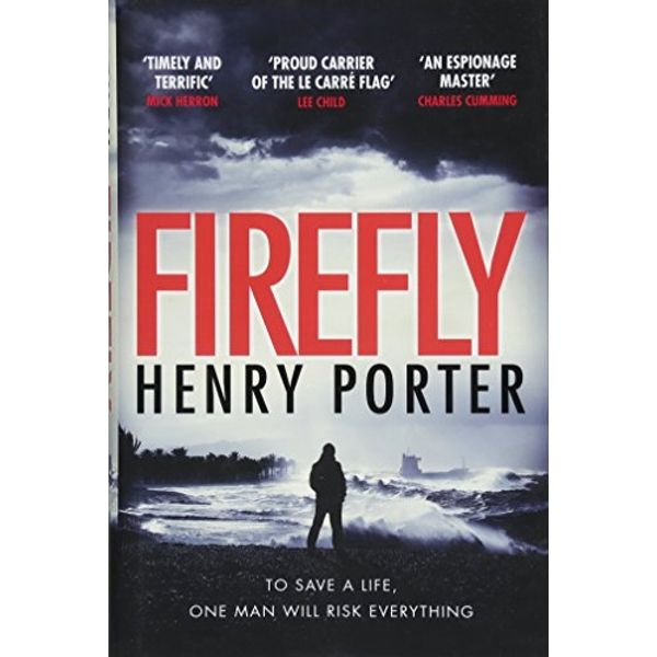 Firefly Winner of the 2019 Wilbur Smith Adventure Writing Prize Hardback 2018