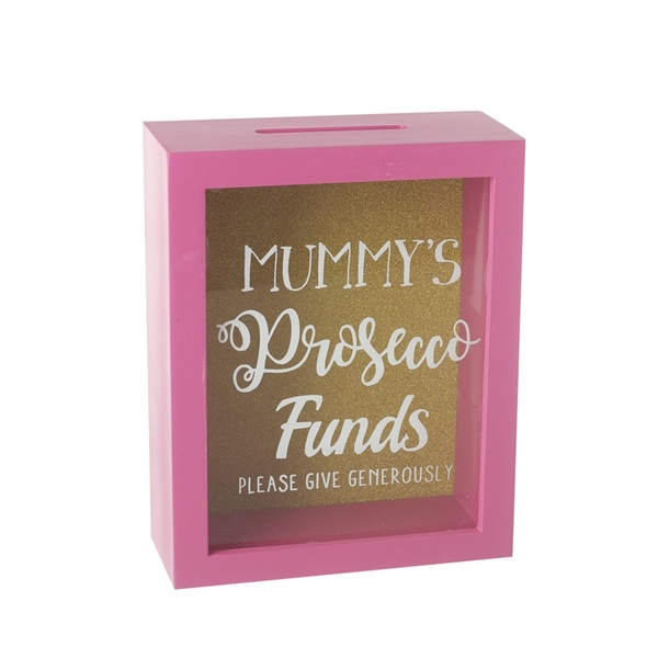 Mummys Prosecco Funds Money Box Frame