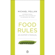 Food Rules: An Eater's Manual by Michael Pollan (Paperback, 2010)