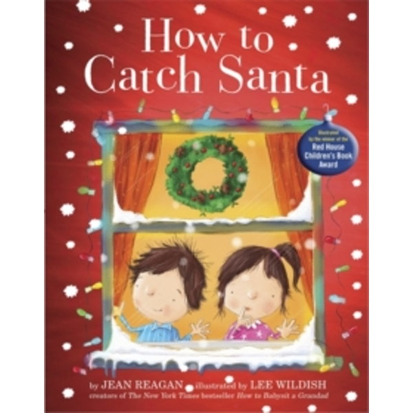 How to Catch Santa Hardcover