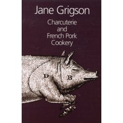 Charcuterie and French Pork Cookery by Jane Grigson (Hardback, 2001)