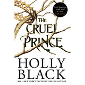 The Cruel Prince (The Folk of the Air) by Holly Black (Paperback, 2018)