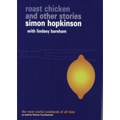 Roast Chicken and Other Stories by Simon Hopkinson, Lindsey Bareham (Paperback, 1999)