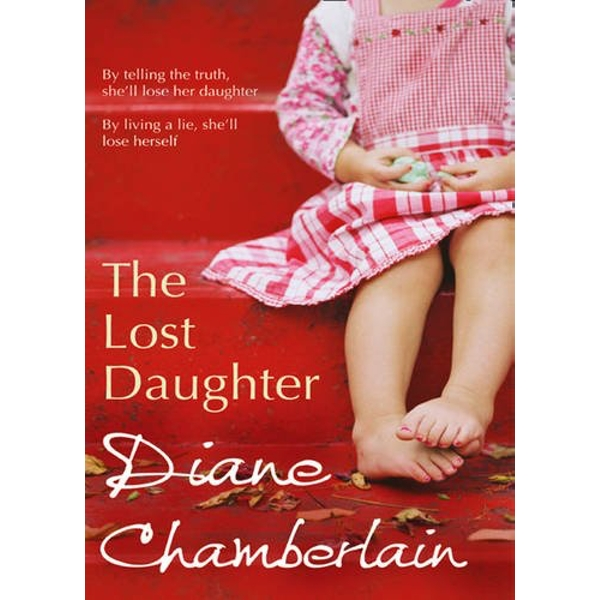 The Lost Daughter by Diane Chamberlain (Paperback, 2011)