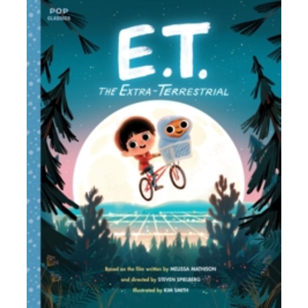 E.T. The Extra-Terrestrial : The Classic Illustrated Storybook Paperback