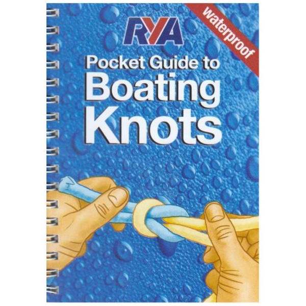 RYA Pocket Guide to Boating Knots  2007 Spiral bound