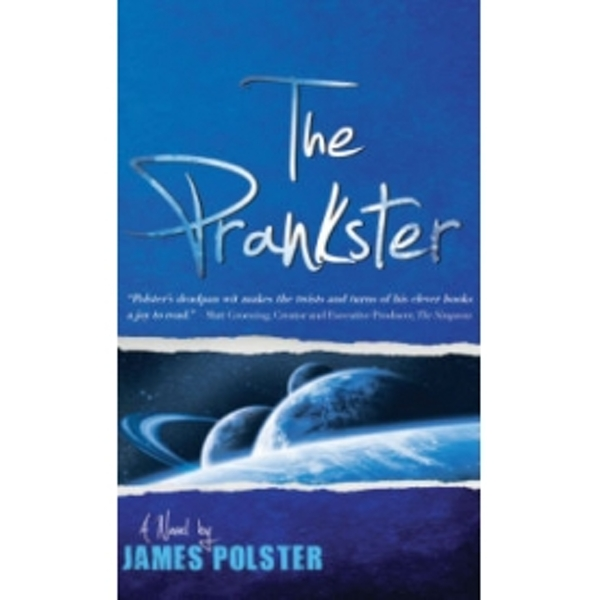 The Prankster: A Novella