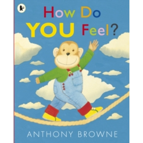 How Do You Feel? by Anthony Browne (Paperback, 2012)