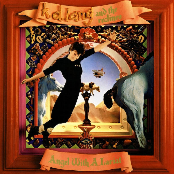 K.D. Lang And The Reclines - Angel With A Lariat Vinyl