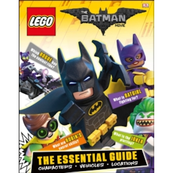The LEGO (R) BATMAN MOVIE Essential Guide
