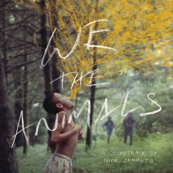 Nick Zammuto - We The Animals: An Original Motion Picture Soundtrack CD