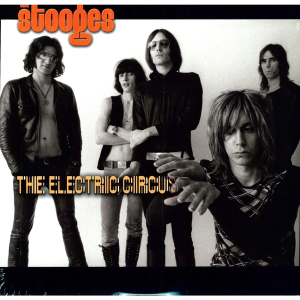 The Stooges ‎- The Electric Circus Vinyl