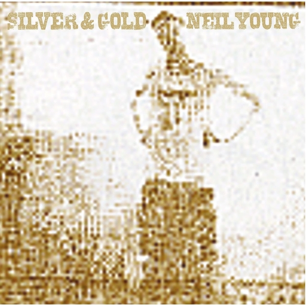 Neil Young ‎– Silver & Gold Vinyl