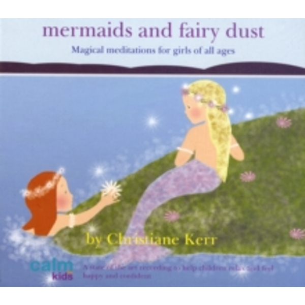 Mermaids and Fairy Dust by Christiane Kerr (CD-Audio, 2006)