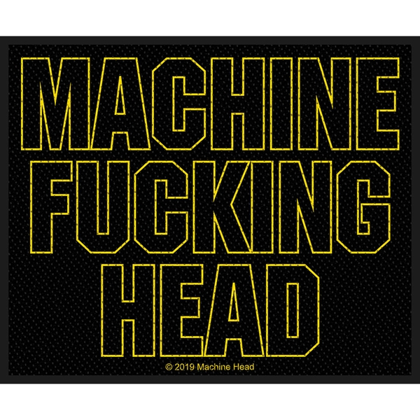 Machine Head - Machine Fucking Head Standard Patch