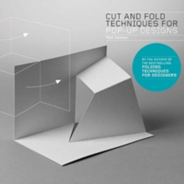 Cut and Fold Techniques for Pop-Up Designs by Paul Jackson (Paperback, 2014)