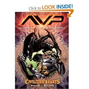 Aliens Vs. Predator Volume 2: Civilized Beasts