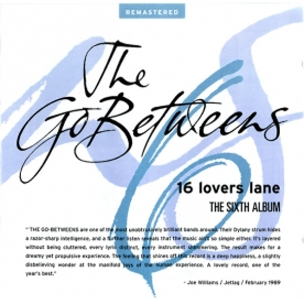Go Betweens - 16 Lovers Lane CD