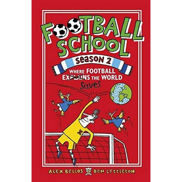 Football School Season 2: Where Football Explains the World  Paperback / softback 2018