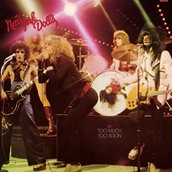 New York Dolls - Too Much Too Soon Vinyl