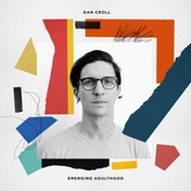 Dan Croll - Emerging Adulthood CD