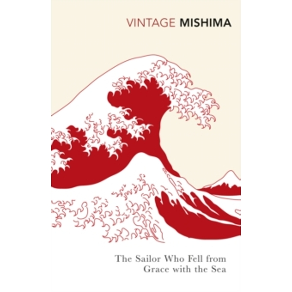 The Sailor who Fell from Grace with the Sea by Yukio Mishima (Paperback, 1999)