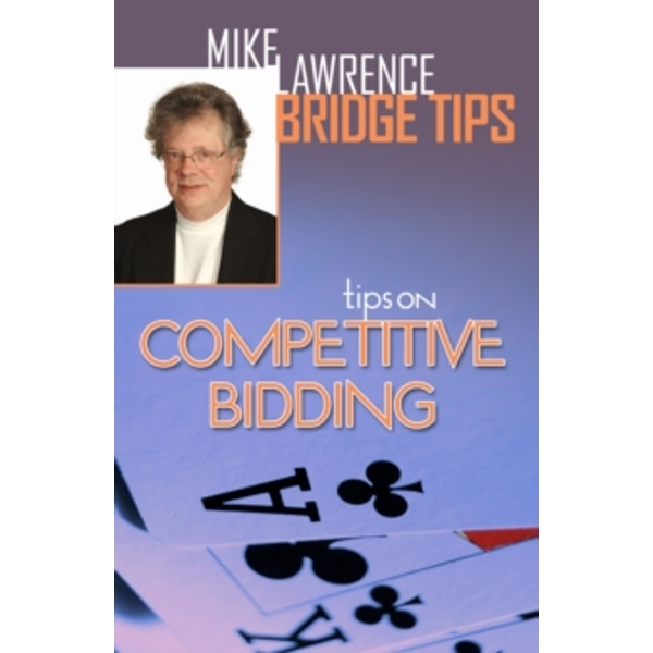 Tips on Competitive Bidding : 2