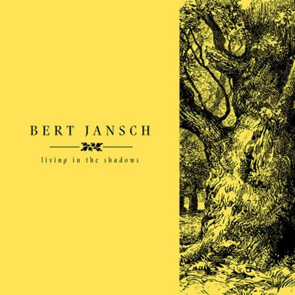 Bert Jansch - Living In The Shadows Vinyl
