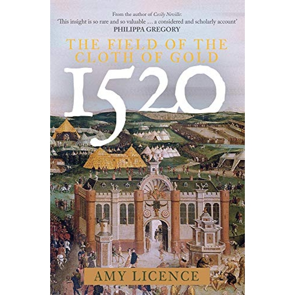 1520: The Field of the Cloth of Gold   Hardback 2020