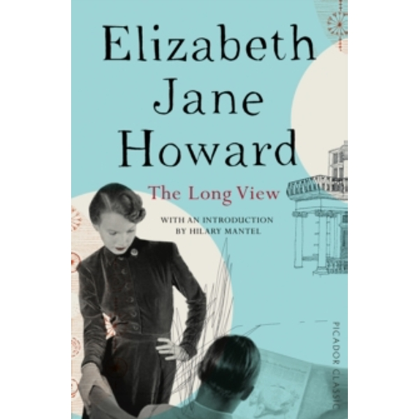 The Long View by Elizabeth Jane Howard (Paperback, 2016)