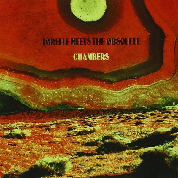 Lorelle Meets The Obsolete - Chambers CD