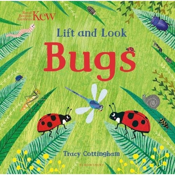 Kew: Lift and Look Bugs  Board book 2018