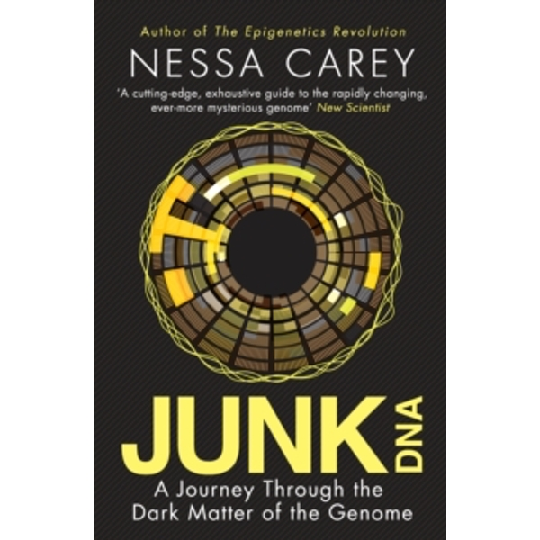 Junk DNA: A Journey Through the Dark Matter of the Genome by Nessa Carey (Paperback, 2015)