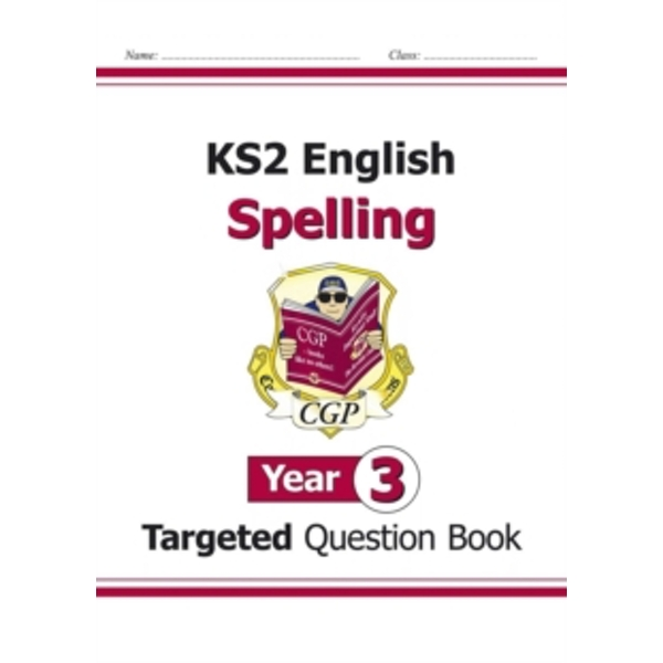 KS2 English Targeted Question Book: Spelling - Year 3 by CGP Books (Paperback, 2014)