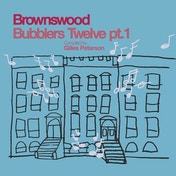 Various Artists - Gilles Peterson Presents Brownswood Bubblers Twelve pt.1 Vinyl