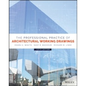 The Professional Practice of Architectural Working  Drawings, Fifth Edition by Richard M. Linde, Osamu A. Wakita, Nagy R. Bakhoum (Hardback, 2017)
