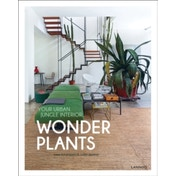 Wonder Plants : Your Urban Jungle Interior