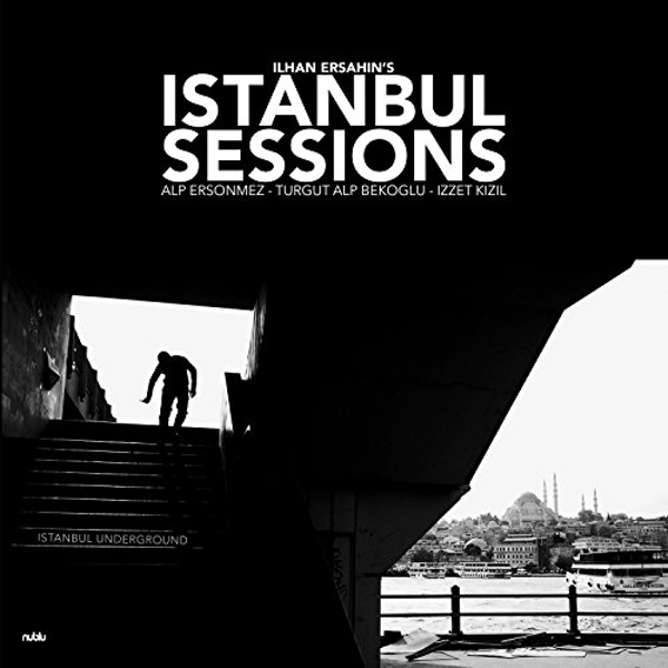 Ilhan Ersahin - Istanbul Sessions: Istanbul Underground Vinyl