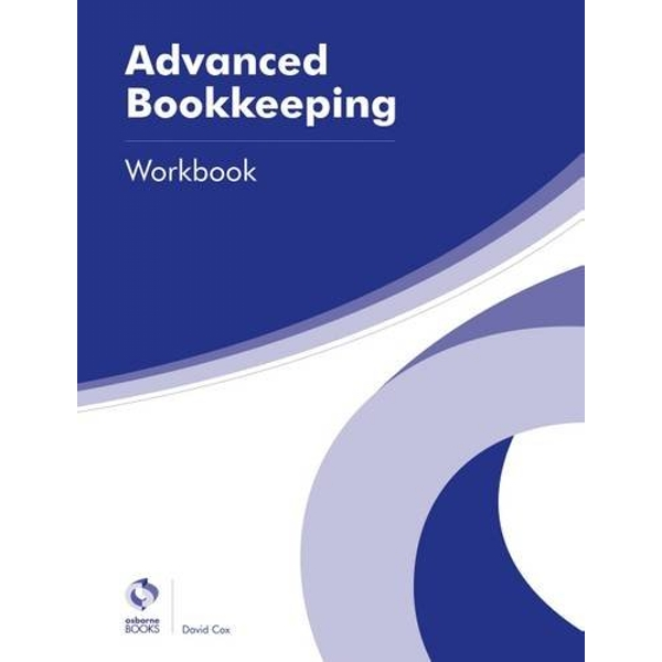 Advanced Bookkeeping Workbook by David Cox (Paperback, 2016)