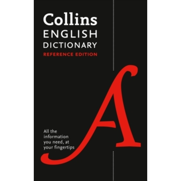 Collins English Dictionary Reference edition : 290,000 Words and Phrases 2nd Edition Hardcover