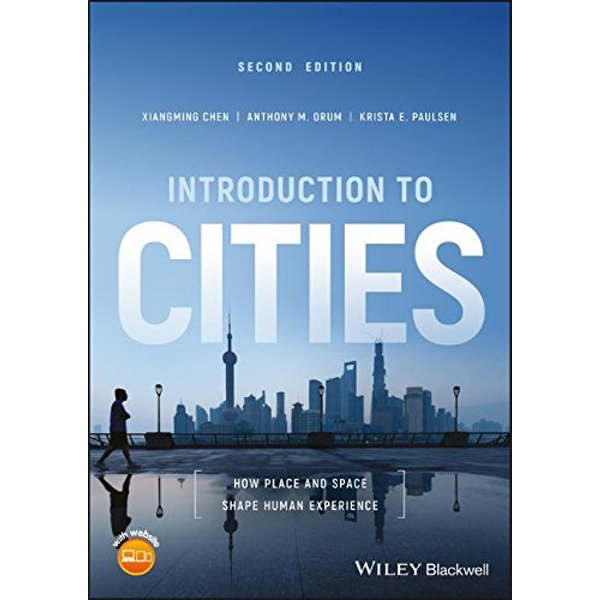 Introduction to Cities How Place and Space Shape Human Experience Paperback / softback 2018