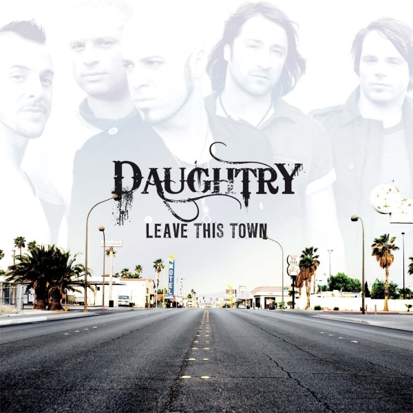 Daughtry - Leave This Town CD